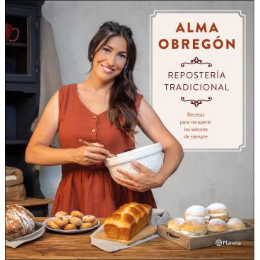 PREVENTA Repostería tradicional - Alma Obregón